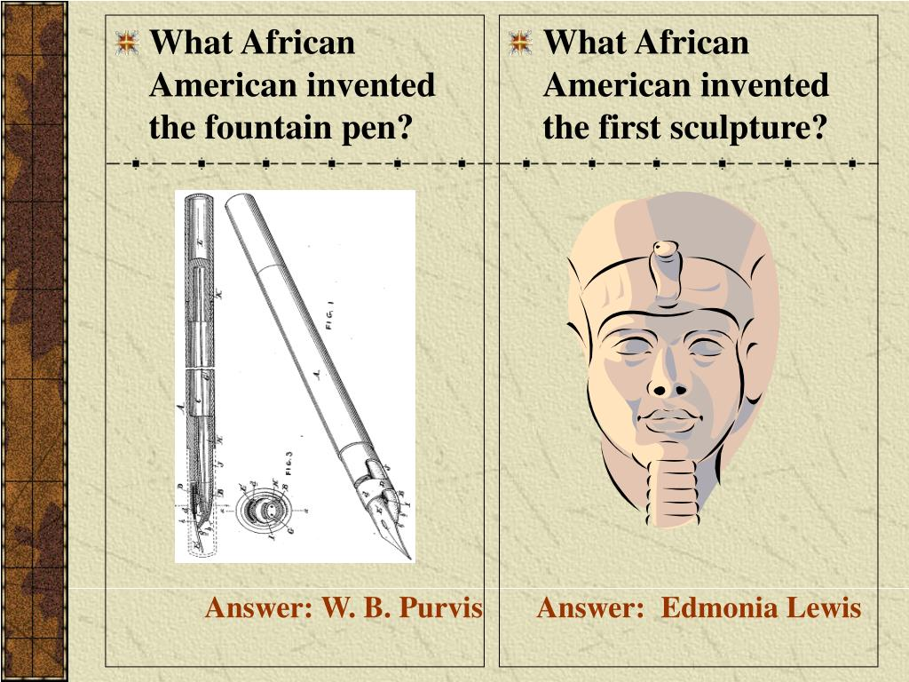 What African American invented the fountain pen?