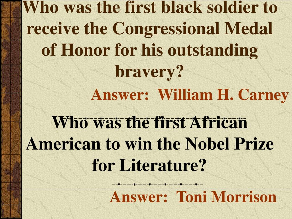 Who was the first black soldier to receive the Congressional Medal of Honor for his outstanding bravery?