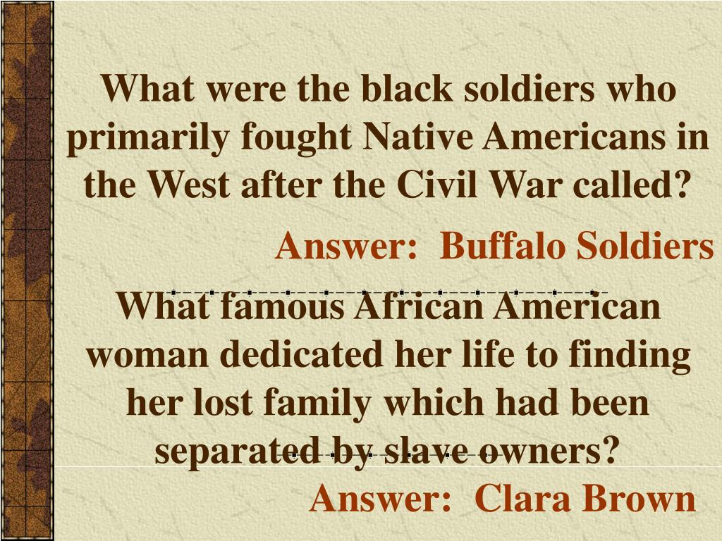 What were the black soldiers who primarily fought Native Americans in the West after the Civil War called?