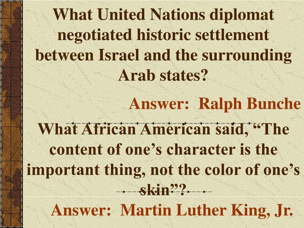 What United Nations diplomat negotiated historic settlement between Israel and the surrounding Arab states?