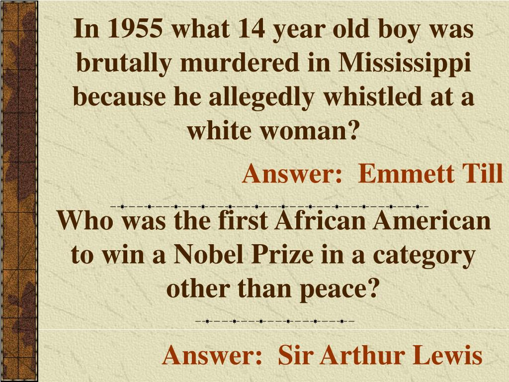 In 1955 what 14 year old boy was brutally murdered in Mississippi because he allegedly whistled at a white woman?