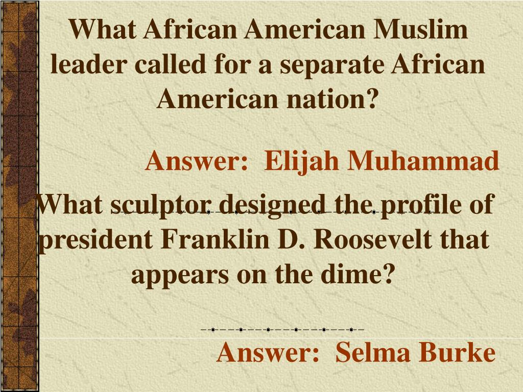 What African American Muslim leader called for a separate African American nation?