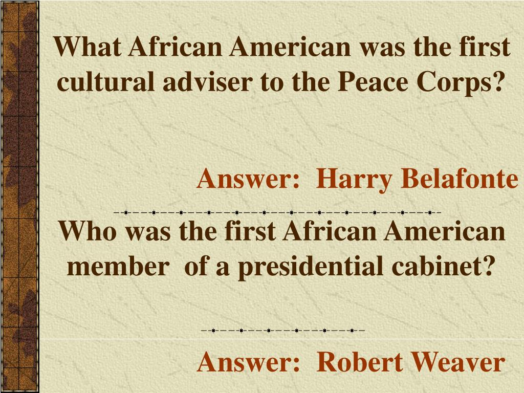 What African American was the first cultural adviser to the Peace Corps?