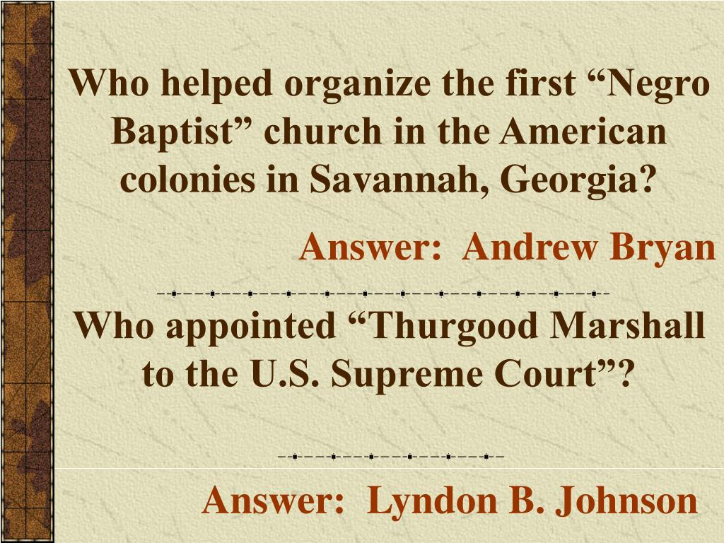 """Who helped organize the first """"Negro Baptist"""" church in the American colonies in Savannah, Georgia?"""