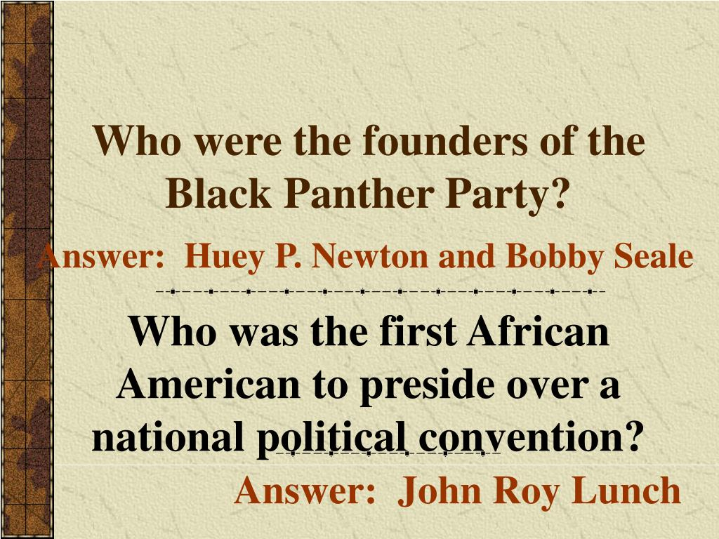 Who were the founders of the Black Panther Party?