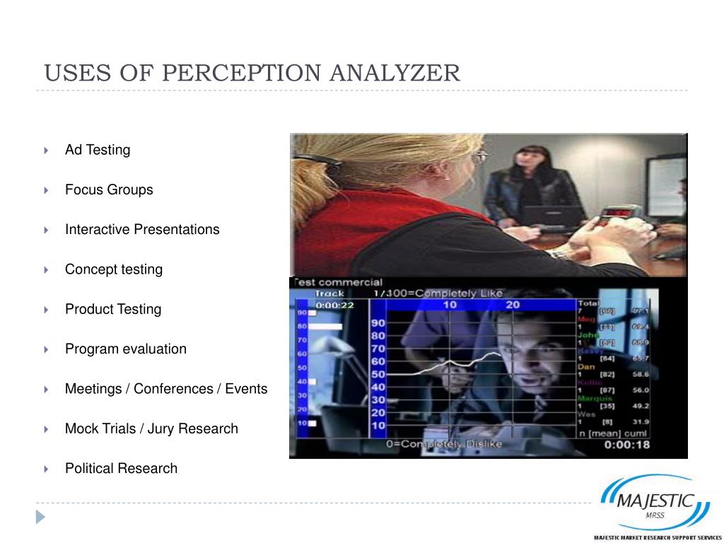 USES OF PERCEPTION ANALYZER