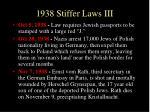 1938 stiffer laws iii