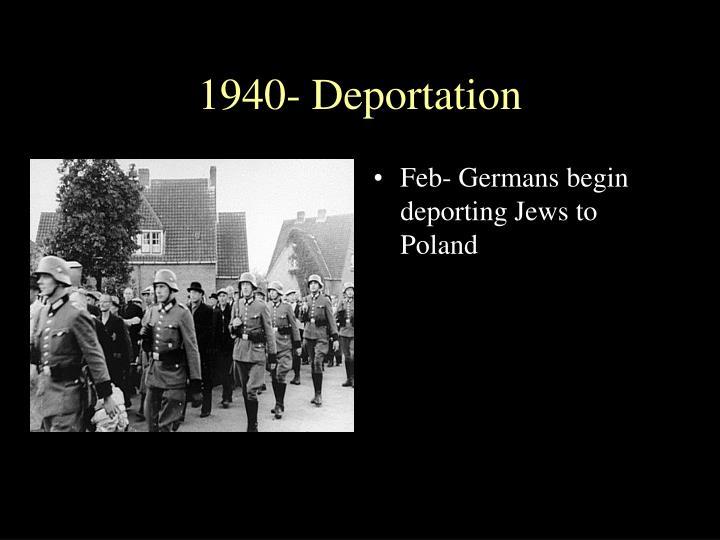 1940- Deportation