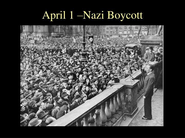 April 1 –Nazi Boycott