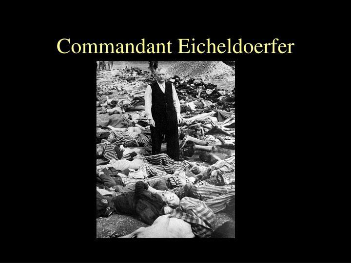 Commandant Eicheldoerfer