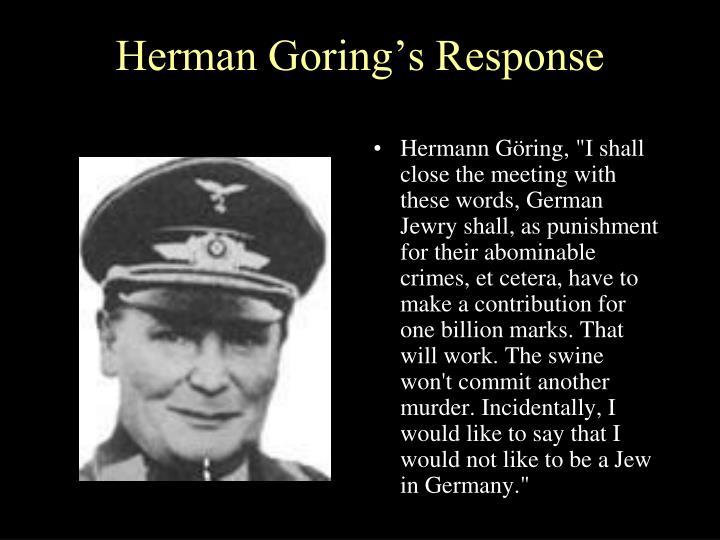 Herman Goring's Response