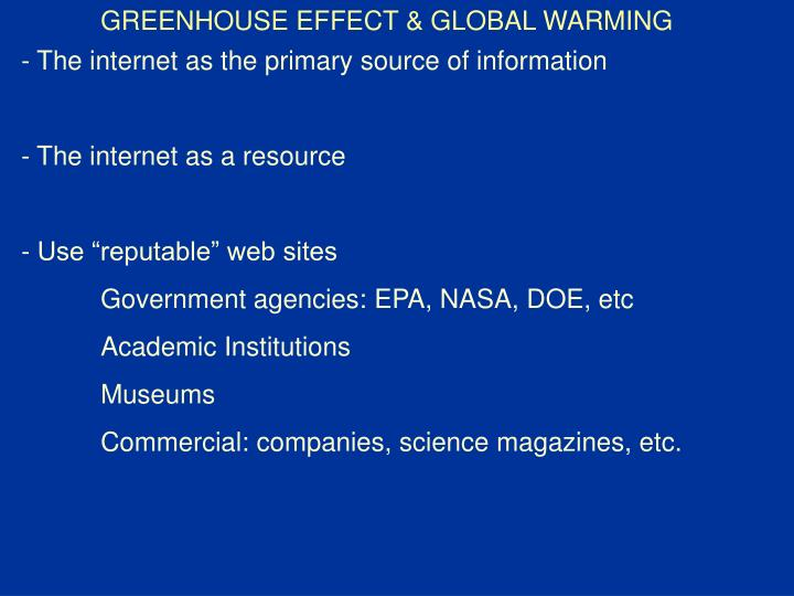 GREENHOUSE EFFECT & GLOBAL WARMING