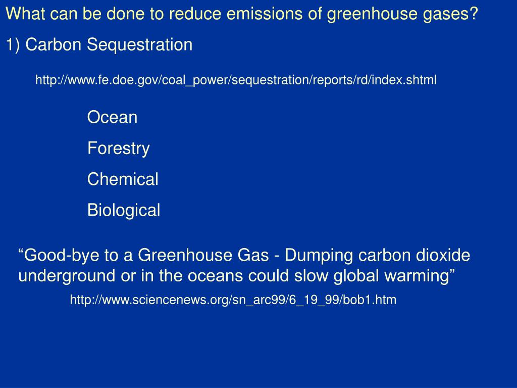 What can be done to reduce emissions of greenhouse gases?