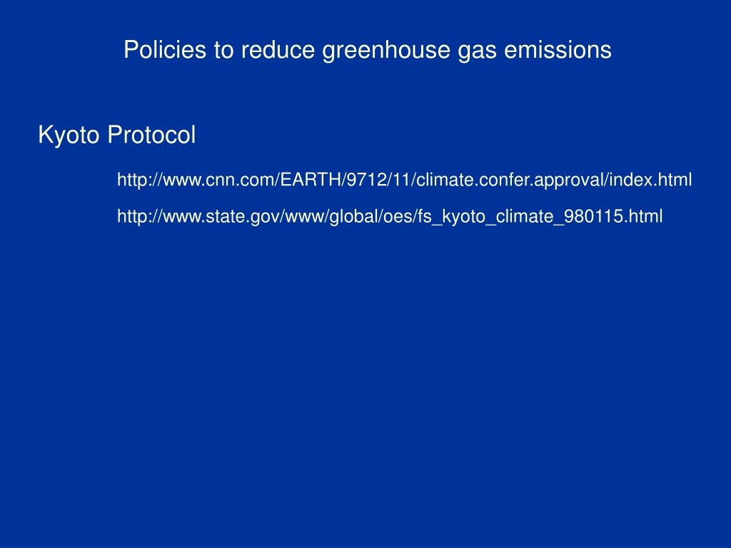 Policies to reduce greenhouse gas emissions