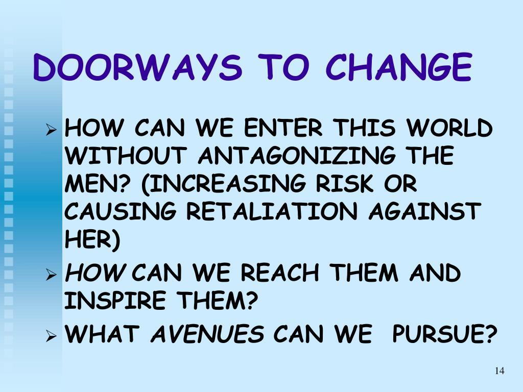 DOORWAYS TO CHANGE