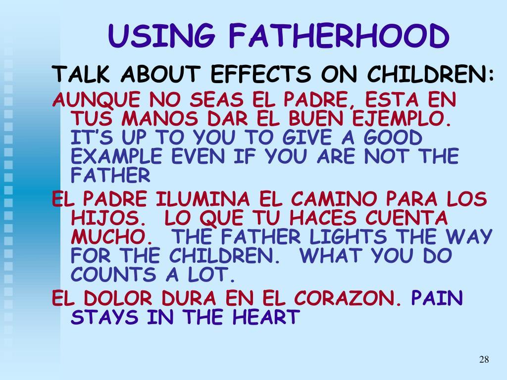 USING FATHERHOOD