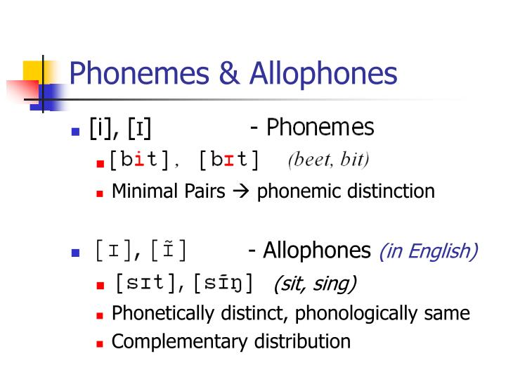 Phonemes & Allophones