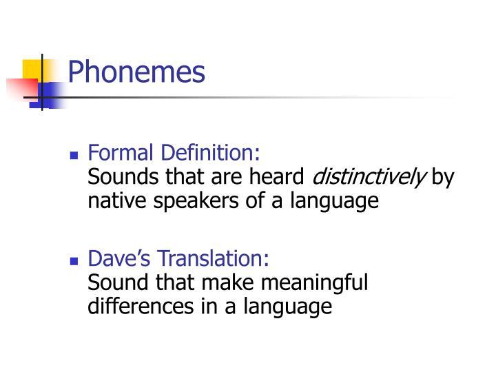 Phonemes