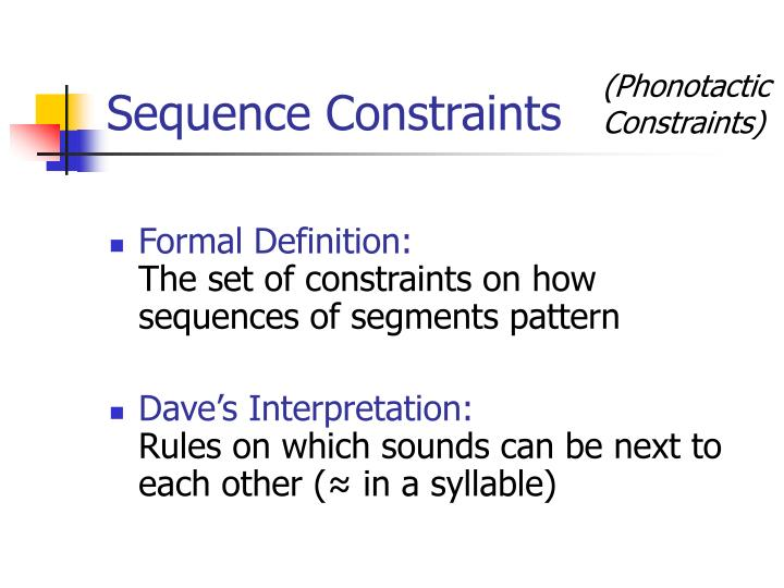 Sequence Constraints