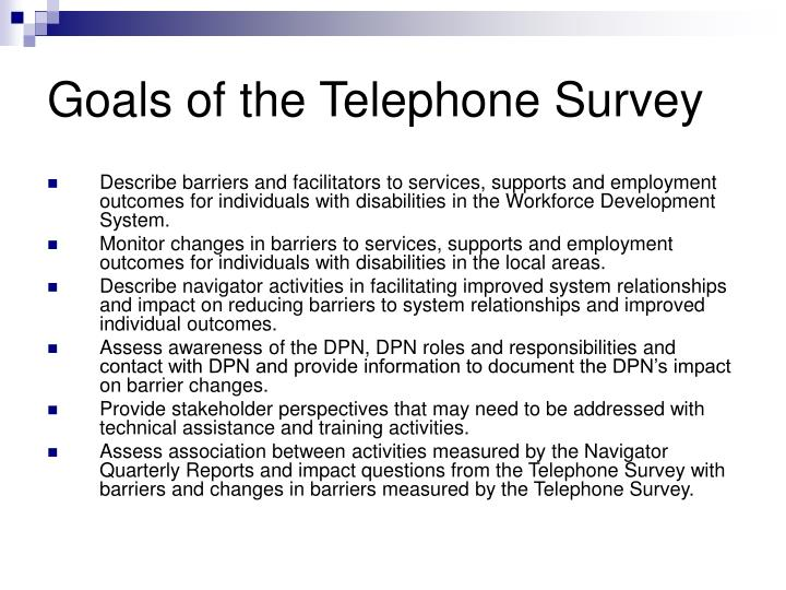 Goals of the Telephone Survey