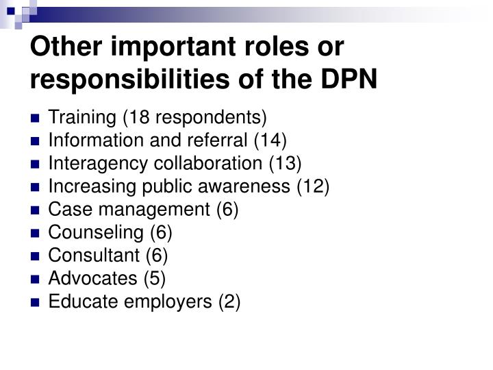 Other important roles or responsibilities of the DPN