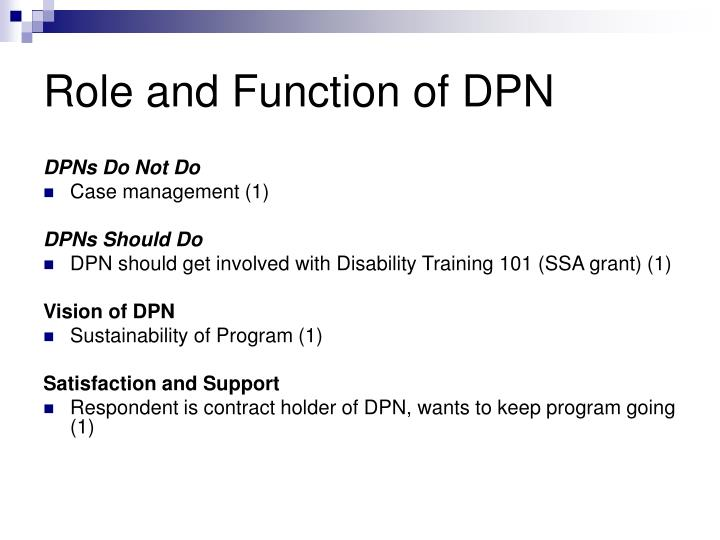 Role and Function of DPN