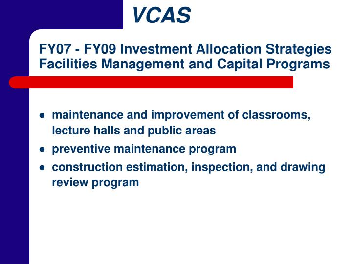 FY07 - FY09 Investment Allocation Strategies