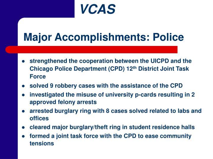 Major Accomplishments: Police