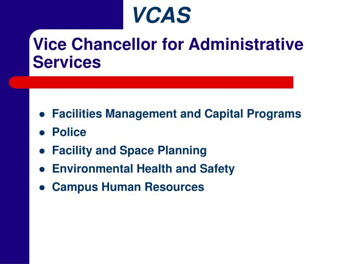 Vice chancellor for administrative services1