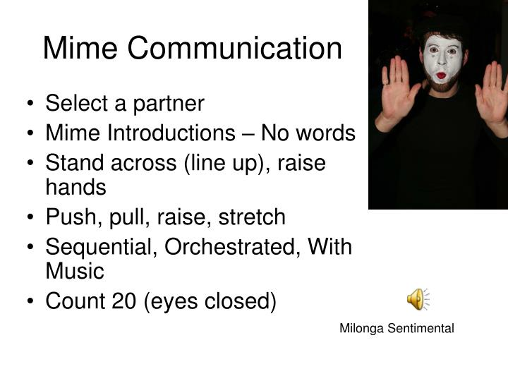 Mime Communication