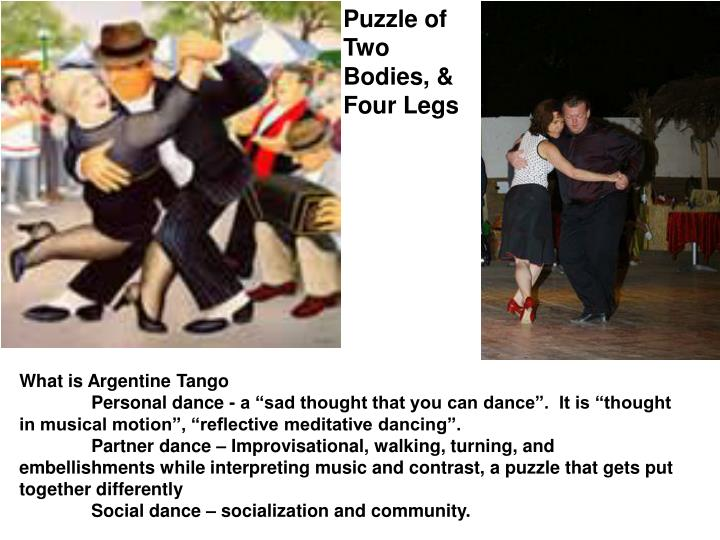 Puzzle of Two Bodies, & Four Legs