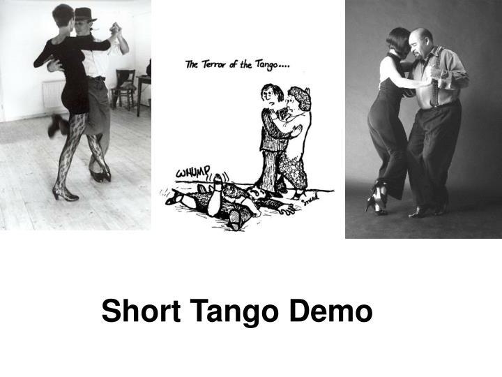 Short Tango Demo