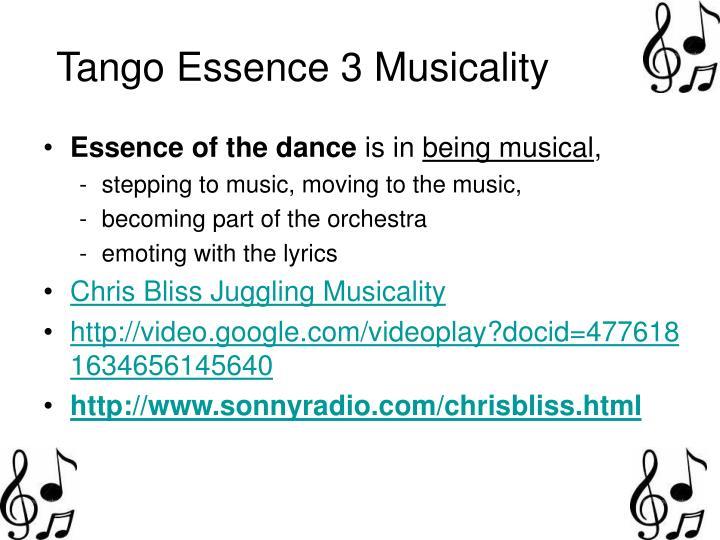 Tango Essence 3 Musicality