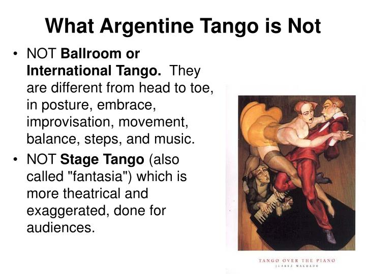 What Argentine Tango is Not