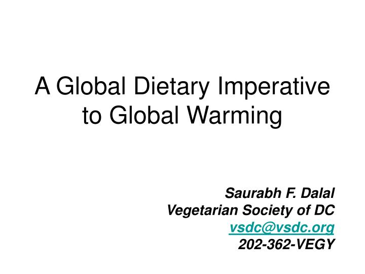 A Global Dietary Imperative to Global Warming