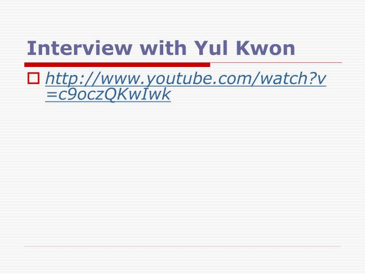 Interview with Yul Kwon