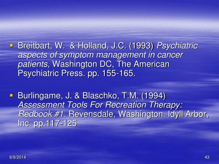 Breitbart, W.  & Holland, J.C. (1993)