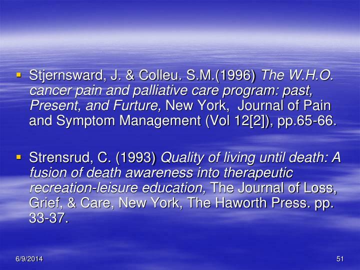 Stjernsward, J. & Colleu. S.M.(1996)