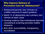 why improve delivery of preventive care for adolescents