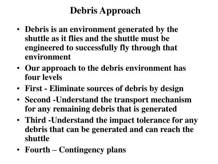 Debris Approach