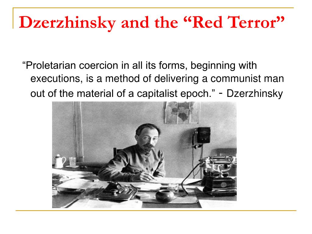"Dzerzhinsky and the ""Red Terror"""