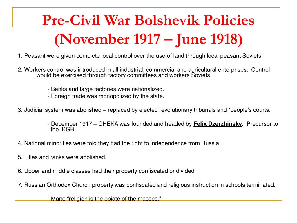 Pre-Civil War Bolshevik Policies (November 1917 – June 1918)