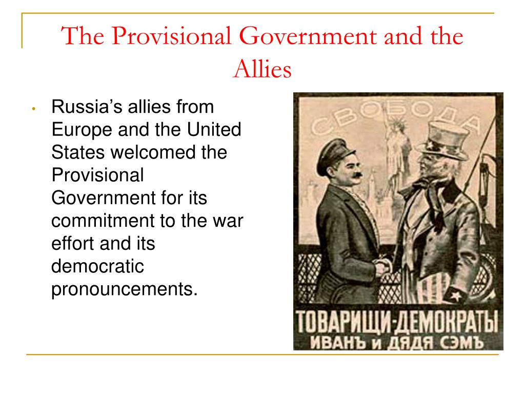 The Provisional Government and the Allies