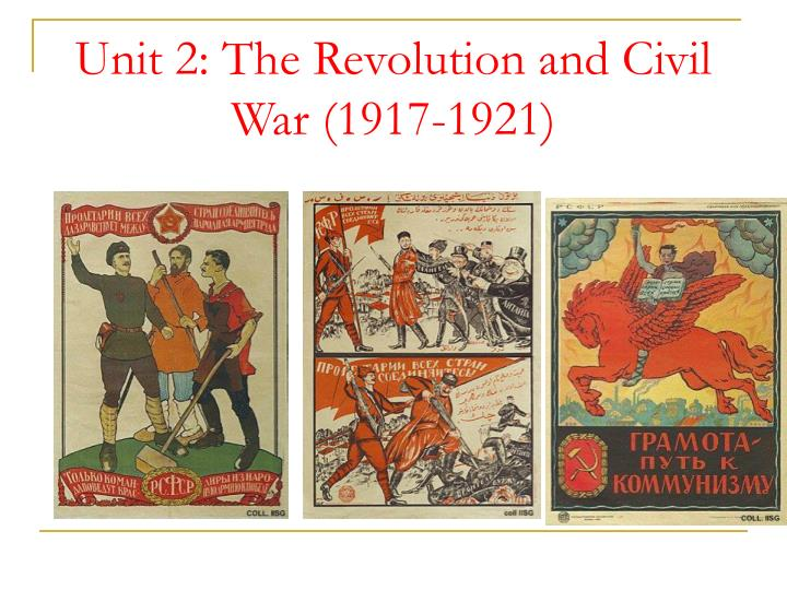 Unit 2 the revolution and civil war 1917 1921