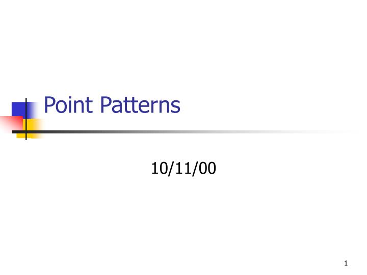 Point patterns