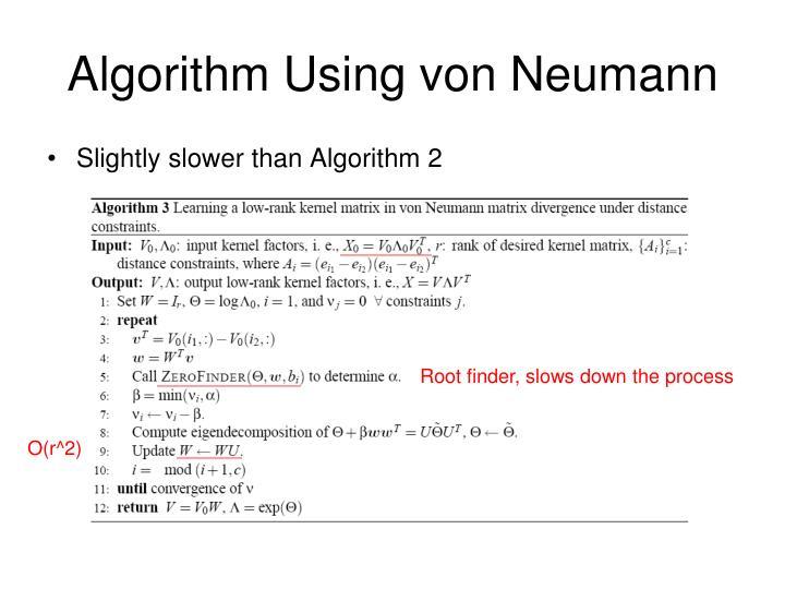 Algorithm Using von Neumann