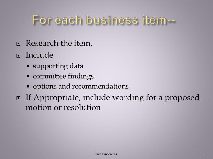 For each business item--