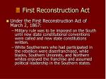 first reconstruction act