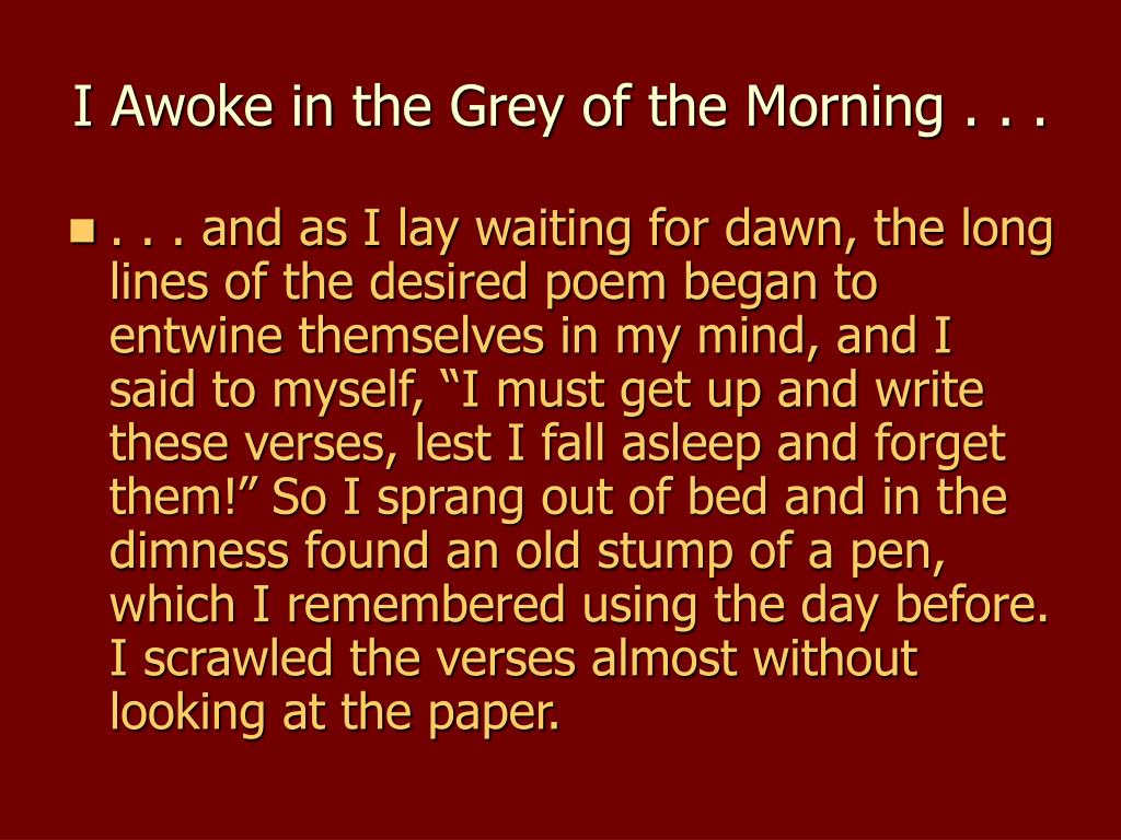 I Awoke in the Grey of the Morning . . .