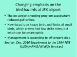 changing emphasis on the bird hazards at jfk airport